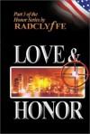 Рэдклифф - Любовь и Честь
