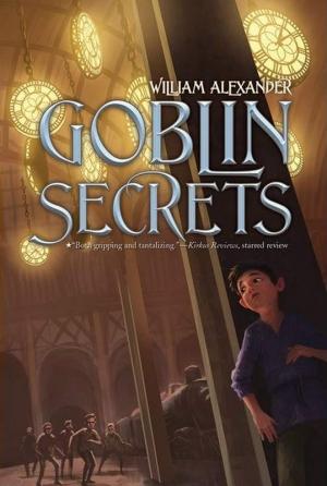Александер Уильям - Секреты гоблинов