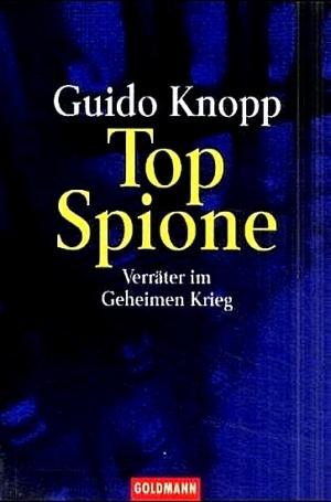Кнопп Гвидо - Супершпионы. Предатели тайной войны