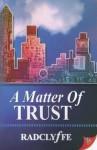 Рэдклифф - Вопрос доверия