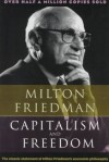 Фридман Милтон - Капитализм и свобода