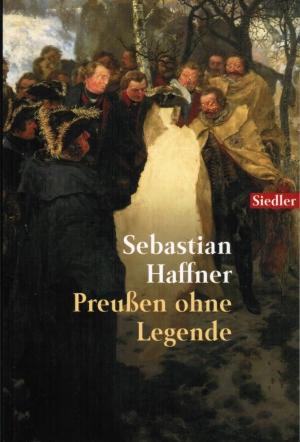 Хаффнер Себастьян - Пруссия без легенд