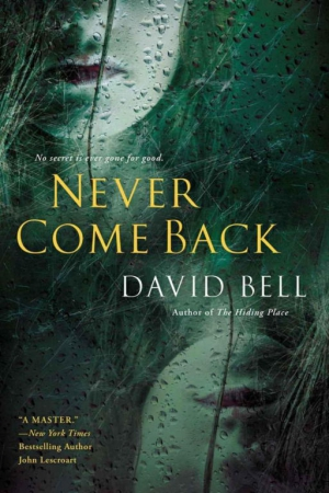 Bell David - Never Come Back