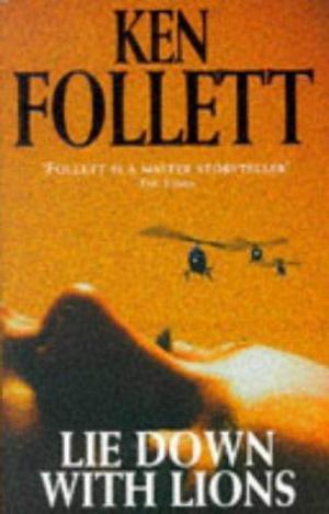 Follett Ken - Lie down with lions
