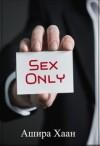 Хаан Ашира - Sex only
