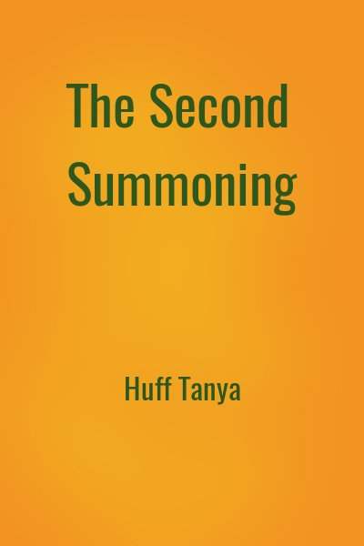 Huff Tanya - The Second Summoning