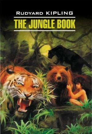 Киплинг Редьярд - The Jungle Book / Книга джунглей. Книга для чтения на английском языке