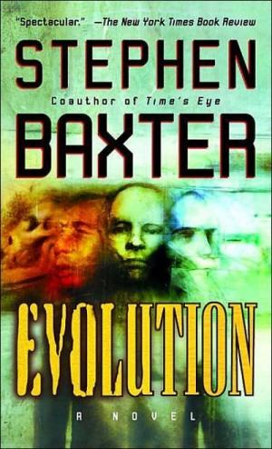Бакстер Стивен - Эволюция