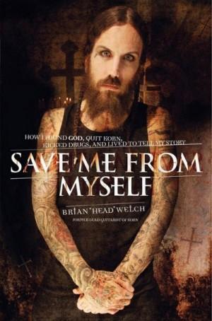 Уэлч Брайан - Спаси меня от меня самого